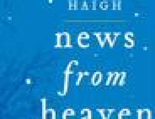 TLC Book Tour: NEWS FROM HEAVEN, by Jennifer Haigh