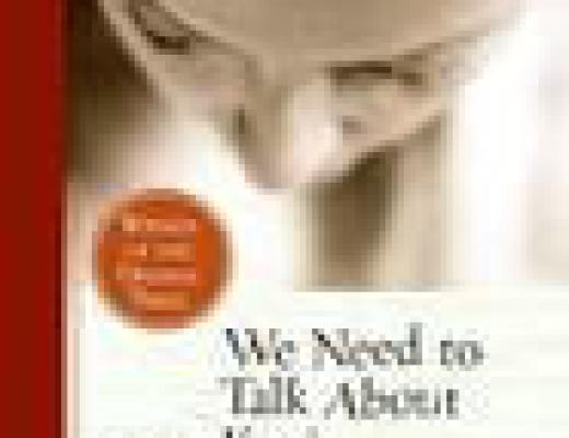 (Audio)Book Talk: WE NEED TO TALK ABOUT KEVIN, by Lionel Shriver