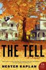 Shelf Awareness Book Talk: THE TELL, by Hester Kaplan