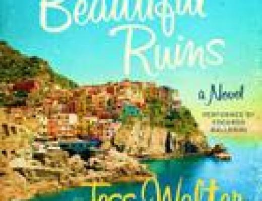 (Audio)Book Talk: BEAUTIFUL RUINS, by Jess Walter