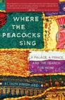 Shelf Awareness Book Talk: WHERE THE PEACOCKS SING, by Alison Singh Gee