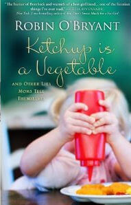 cover of KETCHUP IS A VEGETABLE, via the author