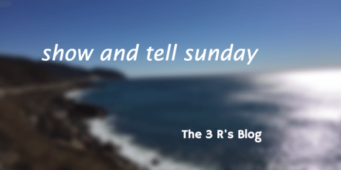 Reading? 'Riting? Not Really! [Show and Tell Sunday]