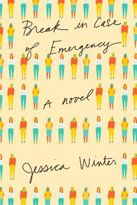 BREAK IN CASE OF EMERGENCY by Jessica Winter [Book Thoughts]