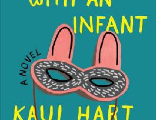 HOW TO PARTY WITH AN INFANT by Kaui Hart Hemmings [Book Thoughts]