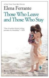 those who leave and those who stay elena ferrante