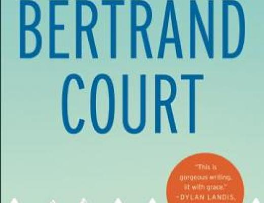 BERTRAND COURT by Michelle Brafman [Book Thoughts]
