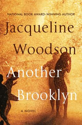 ANOTHER BROOKLYN by Jacqueline Woodson {Audiobook]