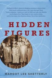 hidden figures by margot lee shetterly 9780062363596