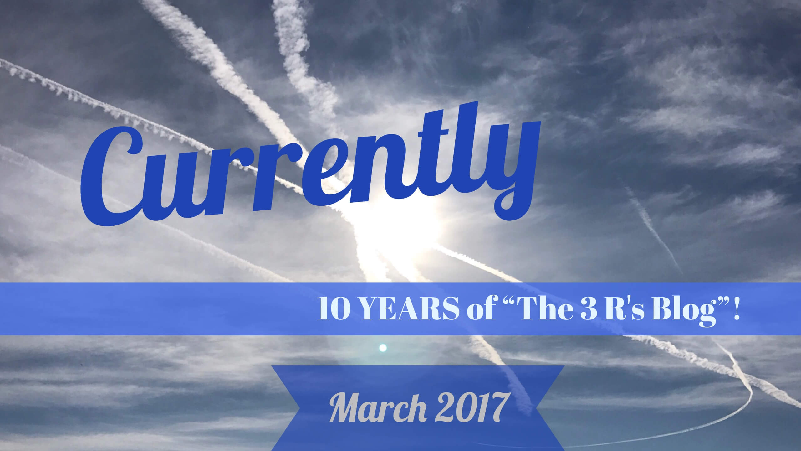 10 years of The 3 Rs Blog