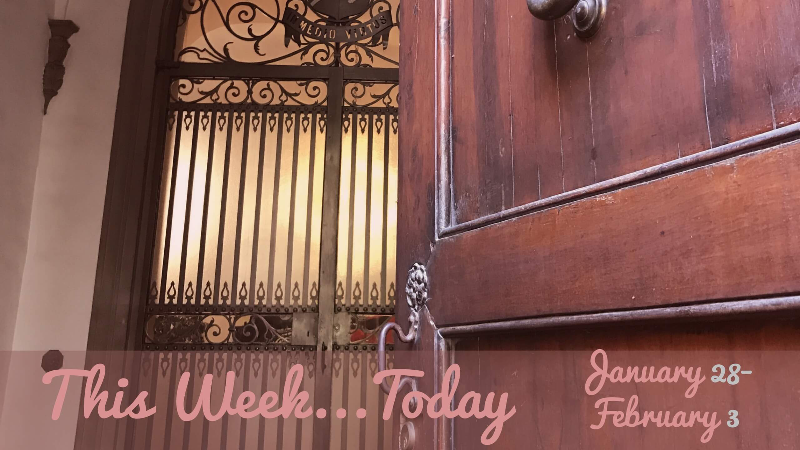 This Week Today [And Three Weeks Later…]