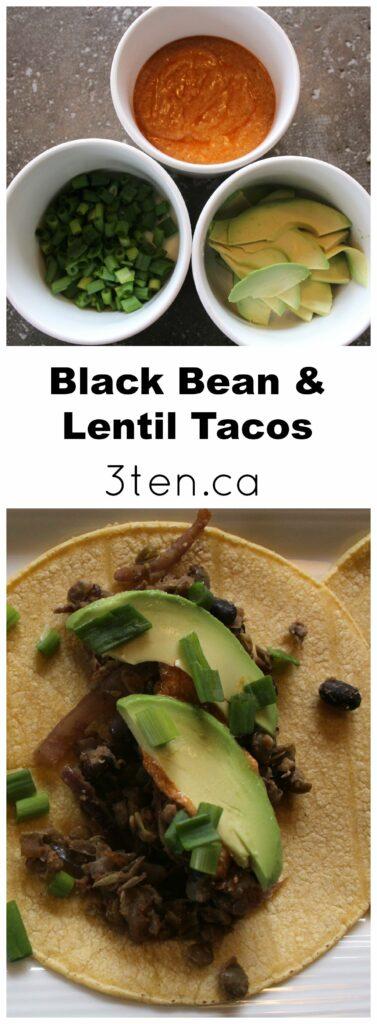 Black Bean and Lentil Tacos: 3ten.ca