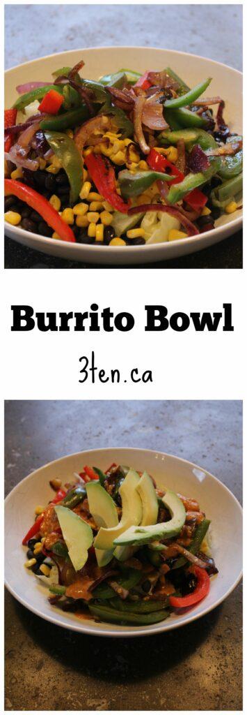 Burrito Bowl: 3ten.ca