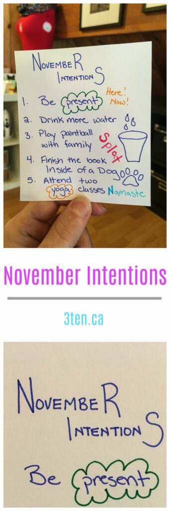 November Intentions: 3ten.ca