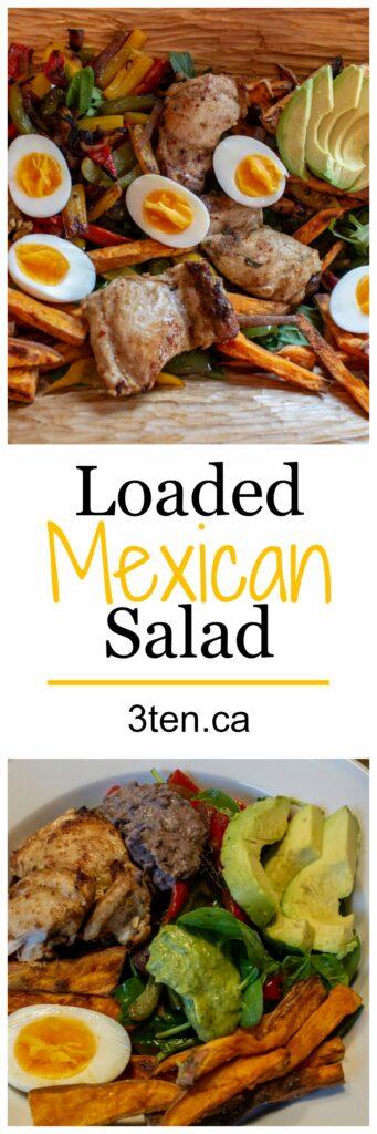 Loaded Mexican Salad: 3ten.ca