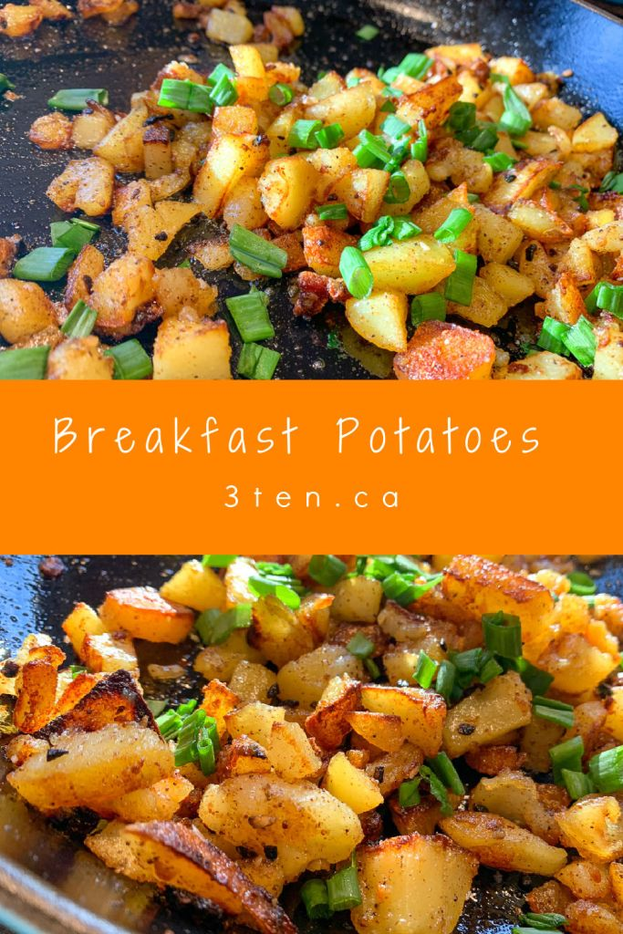 Breakfast Potatoes: 3ten.ca