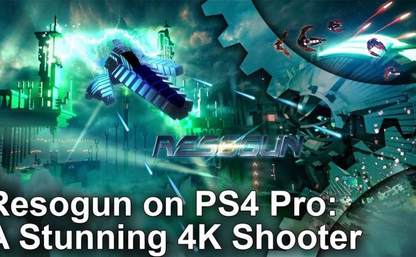 Digital Foundry – Resogun PS4 Pro: Comparison & Frame Rate Test