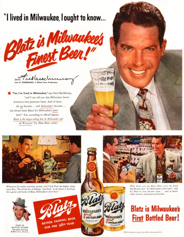 Blatz featuring Fred MacMurray - 1949