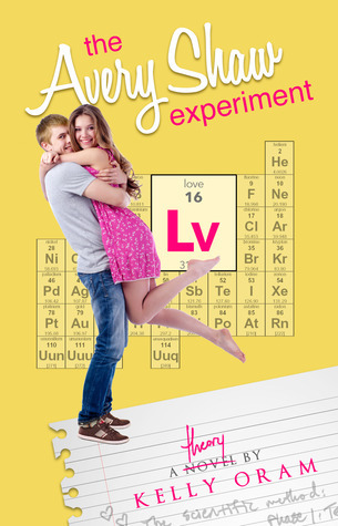 The Avery Shaw Experiment by Kelly Oram