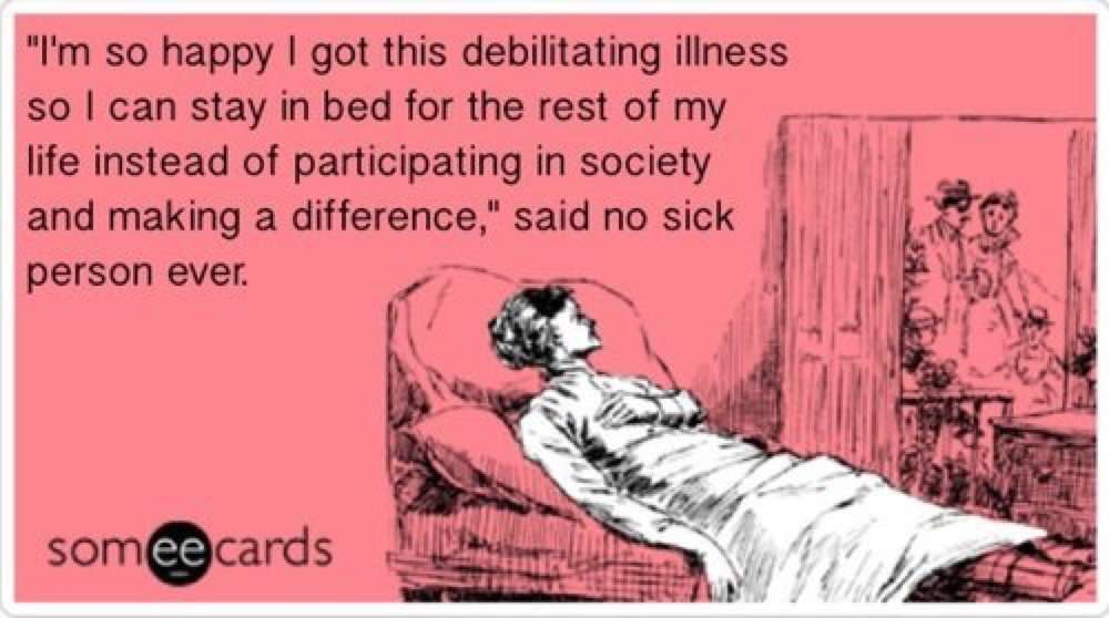 Gaaaah...invisible illness.