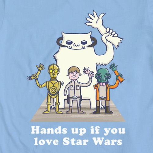 Hands up if you love Star Wars. From Mighty Fine.