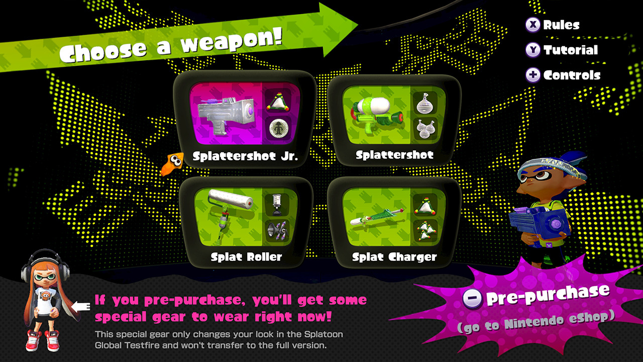 Sorry for the avalanche of information, but we've just learned so much about tonight's Splatoon Global Testfire!! This just in! There'll be four weapons available for use during the Splatoon Global Testfire:Splattershot Jr.SplattershotSplat RollerSplat ChargerThat's a good selection of well-rounded weapons right there. That Splattershot Jr. in particular is a good choice for first-timers.The four weapons you'll be able to use in the upcoming Testfire event are just the tip of the ink-gun iceberg. The full game will feature a dazzling array of inkredible armaments. The different speeds and strengths of these weapons make for a huge variety of play styles as well. Check out the Weapon Shop section of the Fresh Gear page on the official Splatoon website to see what I mean!