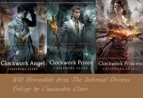 Will Herondale from The Infernal Devices series by Cassandra Clare