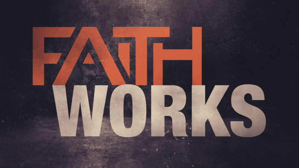 Image result for faith and works
