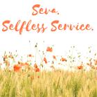 Seva. Selfless Service.
