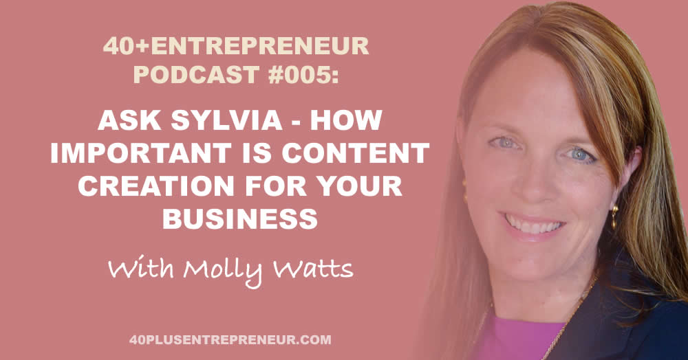 Podcast #5: Ask Sylvia – How important is content creation for your business?