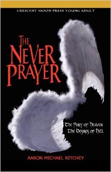 The Never Prayer By Aaron Michael RitcheyReviewed by Miranda Boyer There are some books that will challenge any preconceived<br /><br /><br /> notions about what a YA novel should<br /><br /><br /> be. The Never Prayer by Aaron Michael<br /><br /><br /> Ritchey does just that. I'm a new fan of Ritchey's and after being thrilled<br /><br /><br /> with his upcoming release Elizabeth's<br /><br /><br /> Midnight, I knew I would have to get my hands on his other books as well.<br /><br /><br /> The first one I bought was The Never<br /><br /><br /> Prayer. The Never Prayer is<br /><br /><br /> about hope in world where despair lurks around every corner. It's about atheist<br /><br /><br /> angel and a demon, whose battle on earth comes to life in a small town. It's<br /><br /><br /> about a girl, Lena, and her young brother who find themselves caught in the<br /><br /><br /> middle of a game between good and evil. Lena is barely keeping her life<br /><br /><br /> together, scraping by month-to-month covering rent with her emotionally broken<br /><br /><br /> aunt and three year old brother, after tragic accident claims the lives of both<br /><br /><br /> of her parents. The supernatural aspects are softy introduced, so many, many feathers,<br /><br /><br /> leading up to an all out rooftop war. Ritchey manages to convey an emotional tone that captures<br /><br /><br /> the feeling of loneliness and despair that many of us have experienced in our<br /><br /><br /> lives. The shift to a release of these emotions is so moving, even bringing a<br /><br /><br /> tear to my eye. Ritchey's characters are detailed and multidimensional. It is easy<br /><br /><br /> to feel the desperation associated with being trapped in a small town, the<br /><br /><br /> worry that you'll never climb you way out. Maybe it is because I grew up in a<br /><br /><br /> small town, or maybe it is because Ritchey captures it so well. In this<br /><br /><br /> reviewer's opinion, it's the later. Ritchey is both smooth at compelling prose and storytelling,<br /><br /><br /> a rare combination in my experience. I was thrilled with this book and I look<br /><br /><br /> forward to hunting down copies of his other work. I might sound like a broken<br /><br /><br /> record, if I haven't said it enough already, go out and buy this authors book<br /><br /><br /> today. I promise you won't be disappointed.