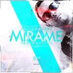 Conexion MJ – Mirame (Prod. By Big Star)