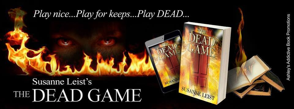 5 STAR REVIEW OF THE DEAD GAME  Not just for Vampire Lovers - this book is for everyone   ByPankaj Varma on April 2, 2015  Format: Kindle Edition Verified Purchase   Susanne  Leist has a masterpiece in her very first book. This book has  everything - mystery, suspense, romance, thrills by the minute, an  idyllic setting, a vast character set who are all under the reader's  suspicion. A deftly written story that catches you by the throat and  keeps you glued till the very last word. I strongly recommend this book.   Kindle  http://amzn.to/1lKvMrP  Nook  http://bit.ly/1lFdqNj