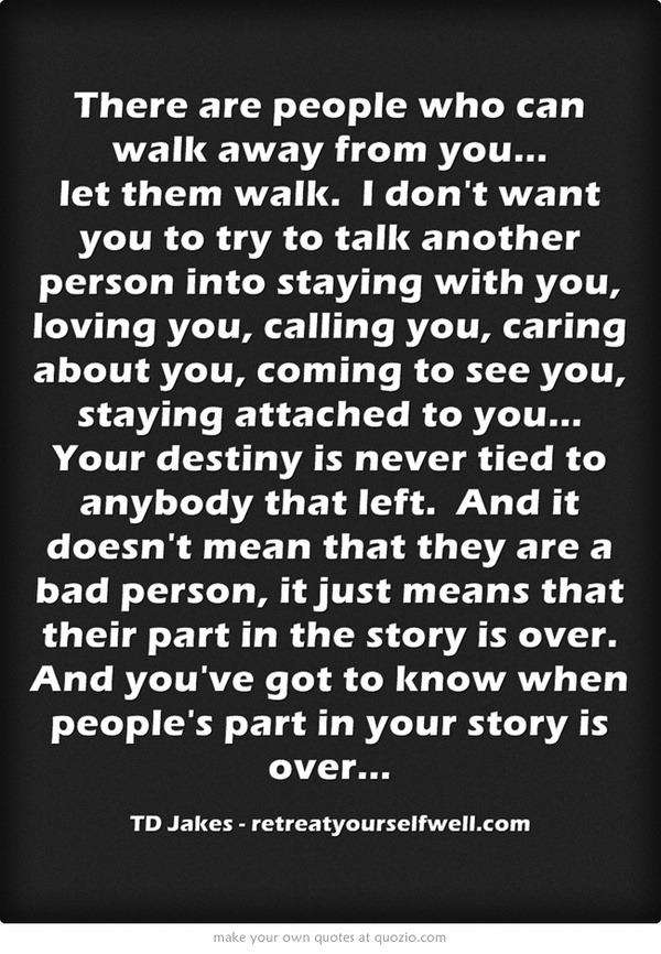 let them walk // td jakes | Hurt Quotes