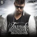 Farruko – Millonario Con Autotune (iTunes)