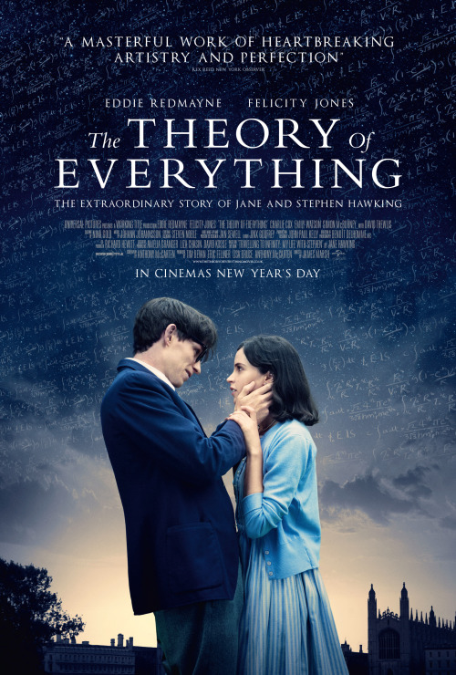"The Theory of Everything<br /><br /><br /> When I first heard about the movie, The Theory of Everything I literally had a bubble of excitement burst from my seams. A chill down my back when I watched the trailer and I'm honestly more surprised than you are that I waited nearly eight weeks to watch this glorious film in the theatre.<br /><br /><br /> Stephen Hawking was 21 years old when he was diagnosed with motor neuron disease (MND, also known as Lou Gehrig's disease). His doctors told Hawking he only had 2 years to live. Stephen Hawking pioneered the study of black holes, became a bestselling author; and despite his many accomplishments, Hawking is well known for his wheelchair and robot voice.<br /><br /><br /> This is a story of a man who defied every scientific and personal expectation ever set upon him. This is about the love between Jane Wilde and Stephen Hawking. About the intimacy and patience between two lovers, who are both in their own right geniuses.<br /><br /><br /> If Eddie Redmayne doesn't win best Actor for his portray of Hawking, then count the ballots again. This movie could be like every other film out there. Not to say it wasn't amazing, because it was. Redmayne brings The Theory of Everything to an award worthy level. He manages to have both the charisma and intelligence to portray Hawking unlike anyone before him. Despite not being able to speak let alone move for the majority of the film, it is powerful and Redmayne turns one of the best performances of the year.  <br /><br /><br /> The Theory of Everything is witty, brilliant, and at times laugh out loud funny. This is a biopic worth watching. Even my movie companions this evening (who umm for lack of better wording, weren't looking forward to the film) left the theatre pleasantly surprised at how beautiful the cinematography was, at how well Eddie Redmayne's portail of Stephen Hawking was, and at how kindly the story was told.<br /><br /><br /> This film attempts to do more then just chronologically tell us a story about a famous physicist. The Theory of Everything paints a more intimate portrait of love and marriage and the compromises we make. Eddie Redmayne, Felicity Jones, Charlie Cox and Maxine Peake manage to not only show a very unique almost (dare I say) open four-way marriage, but to tell this very emotional story delicately. I didn't leave the theatre hating any character or wishing that they had made different choices. No, instead I left understanding why each character made the decisions in life they did and I was moved by it. This was a more personal story about two friends who became lovers and stayed close friends despite everything that worked angst them. Stephen Hawking is one of my personal favorite people and so maybe this all comes out a little bias. Take two hours of your life and find out. I promise they won't be wasted.<br /><br /><br /> ""There should be no boundary to human endeavor, however bad life may seem, while there is life, there is hope"" – Stephen Hawking"