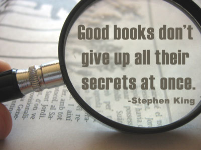 Good #books don't give up all their secrets at once – Stephen King. #quotes