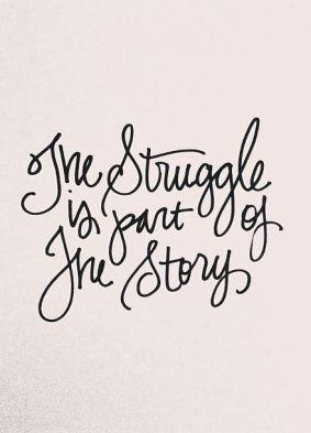 Blog_WiseWords-TheStruggle