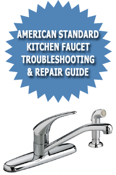 American Standard Kitchen Faucet Troubleshooting Repair  Guide.png?fitu003d230,347