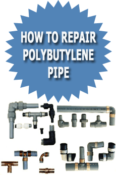 How To Repair Polybutylene Pipe