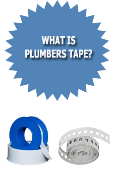 What Is Plumbers Tape?