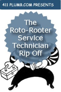 The Roto Rooter Service Technician Rip Off