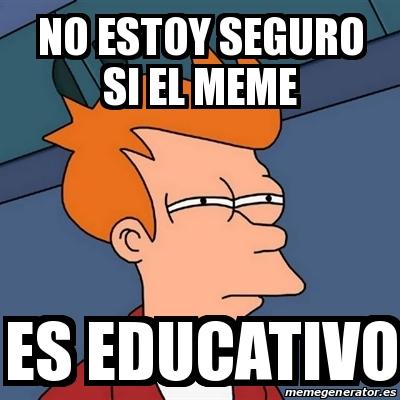 31 – El meme como instrumento de educación
