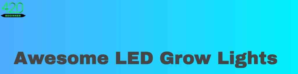 Awesome led grow lights banner