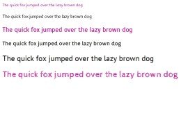 WebFonts The quick fox jumped ..