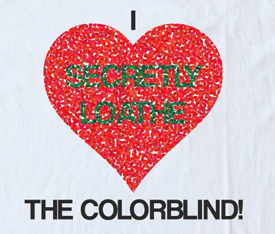 I love the colorblind