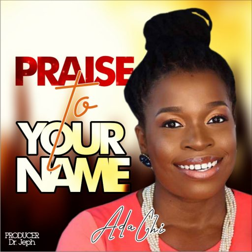 Music Adachi - Praise To Your Name