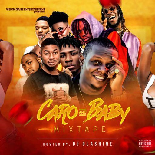 DJ Mix DJ Olashine - CARO & BABY Mixtape