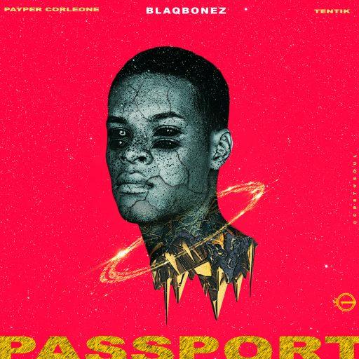 Music 100 Crowns ft. Blaqbonez, Payper Corleone & Tentik - Passport