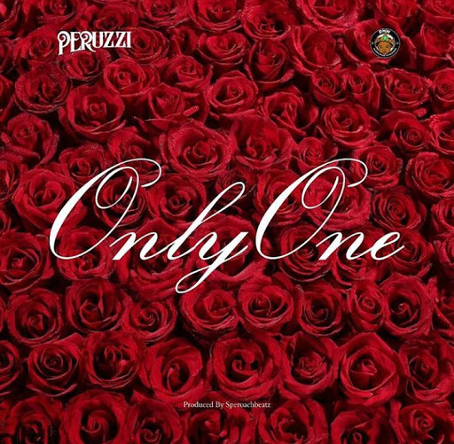 Music: Peruzzi – Only One